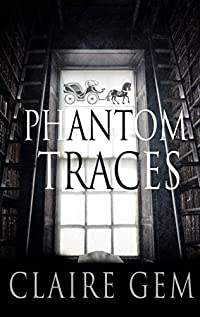 Phantom Traces by Claire Gem ebook deal