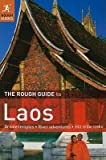 img - for The Rough Guide to Laos   [ROUGH GT LAOS 4/E] [Paperback] book / textbook / text book