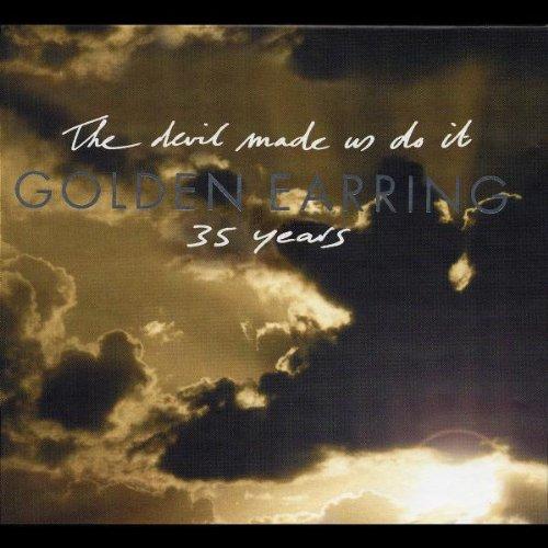 Golden Earring - The Devil Made Us Do It: 35 Years (CD 2) - Zortam Music