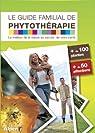 Guide familial de phytothérapie
