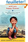 Wish You Happy Forever: What China's...