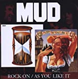 Rock On / As You Like It Mud