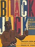 Black Jack: The Ballad of Jack Johnson