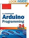 Arduino Programming in 24 Hours, Sams...