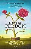 img - for El libro del perd n: El camino de sanaci n para nosotros y nuestro mundo (Spanish Edition) book / textbook / text book