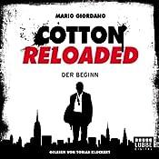 Der Beginn (Cotton Reloaded 1) | Mario Giordano