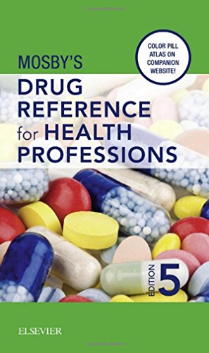 Mosby's Drug Reference for Health Professions, 5e