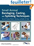 Small Animal Bandaging, Casting, and...