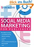 Social Media Marketing for Publishers...