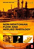 img - for Non-Newtonian Flow and Applied Rheology, Second Edition: Engineering Applications (Butterworth-Heinemann/IChemE) book / textbook / text book