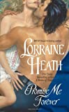 Promise Me Forever (0060749822) by Lorraine Heath