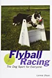 Lonnie Olson Flyball Racing: The Dog Sport for Everyone