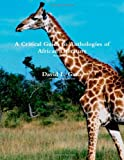 img - for A Critical Guide To Anthologies Of African Literature-Revised Edition book / textbook / text book
