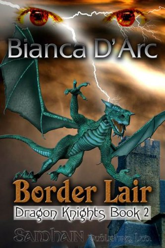Border Lair: Dragon Knights, Book 2