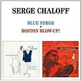 Chaloff S./ Blue Serge+Boston Blow-Up!