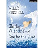 Willy Russell Shirley Valentine and One for the Road by Russell, Willy ( AUTHOR ) Aug-11-1988 Paperback