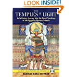 The Temples of Light: An Initiatory Journey into the Heart Teachings of the Egyptian Mystery Schools