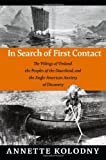 By Annette Kolodny In Search of First Contact: The Vikings of Vinland, the Peoples of the Dawnland, and the Anglo-Ameri [Paperback]