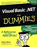 VisualBasic .NET For Dummies (0764508679) by Wallace Wang