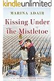 Kissing Under the Mistletoe (A St. Helena Vineyard Novel)