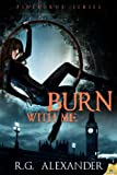 Burn With Me (Fireborne Book 1)