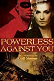 img - for Powerless Against You book / textbook / text book