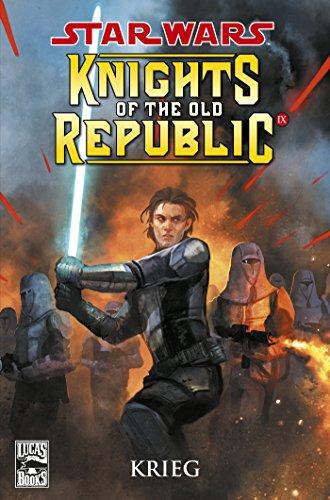 John Jackson Miller - Star Wars Sonderband, Bd. 71 - Knights of the Old Republic: Krieg (Star Wars - SB)
