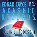 Edgar Cayce on the Akashic Records Audio Book  by Kevin J. Todeschi Narrated by David Hartley Margolin
