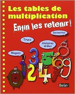 Les tables de multiplication enfin les for Apprendre les multiplication en jouant