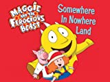 Maggie and the Ferocious Beast: Flim-Flam-A-Fiddle / A Beastly Garden / Spring Cleaning