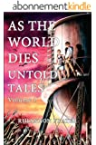 As The World Dies Untold Tales Volume 1 (As The World Dies Untold Tales series) (English Edition)