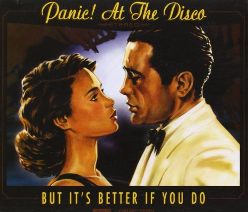 Original album cover of But It's Better If You Do by Panic at the Disco