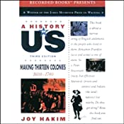 Making Thirteen Colonies: A History of US, Book 2 | [Joy Hakim]