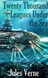 Image of Twenty Thousand Leagues Under the Sea: Titan Read Classics (Illustrated)