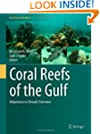 Coral Reefs of the Gulf: Adaptation t...