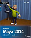 Paul Naas Autodesk Maya 2014 Essentials: Autodesk Official Press