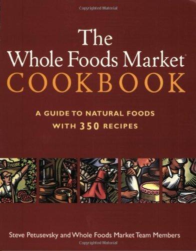 whole-foods-market-cookbook-by-steve-petusevsky-5-dec-2002-paperback