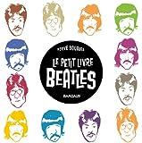 Le Petit livre de... - tome 2 - Petit Livre des Beatles (Le)