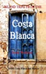 Inland Trips from the Costa Blanca -...