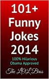 101+ Funny Jokes 2014: 100% Hilarious Obama Approved