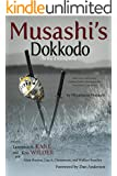 Musashi's Dokkodo (The Way of Walking Alone): Half Crazy, Half Genius-Finding Modern Meaning in the Sword Saint's Last Words