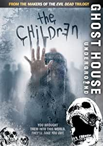 The Children (Ghost House Underground)