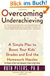 Overcoming Underachieving: A Simple P...