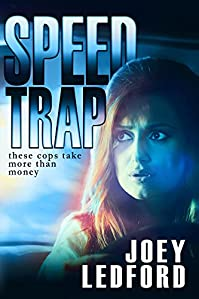 (FREE on 1/18) Speed Trap by Joey Ledford - http://eBooksHabit.com