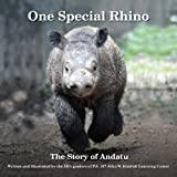 img - for One Special Rhino: The Story of Andatu book / textbook / text book