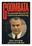 img - for Goombata: The Improbable Rise and Fall of John Gotti and His Gang book / textbook / text book