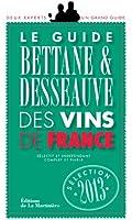 Guide Bettane et Desseauve des vins de France 2013