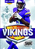 The Minnesota Vikings Story (NFL Teams)