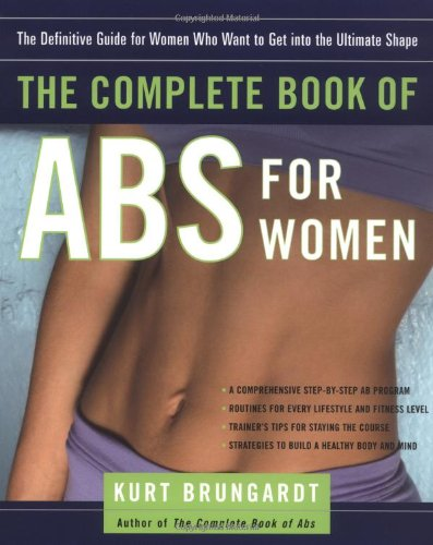 The Complete Book of Abs for Women: The Definitive Guide...