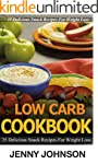 Low carb cookbook: 35 delicious snack...
